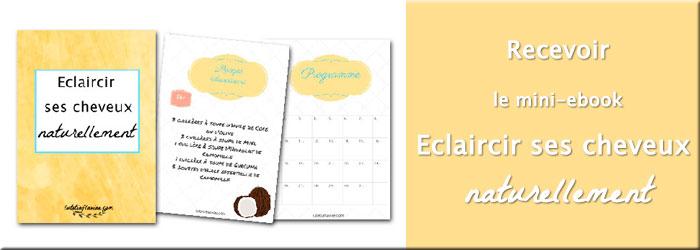 Recevoir gratuitement le mini ebook Eclaircir ses cheveux naturellement sur lutetiaflaviae.com
