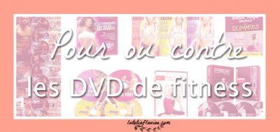 Programme de sport à la maison : Mon avis sur les DVD de fitness