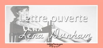 Livre : Ma réponse à Not That Kind of Girl de Lena Dunham