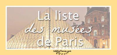 Culture : La liste des musées de Paris gratuits ou non (par arrondissement)