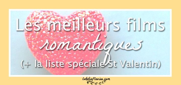 Une sélection des meilleurs films romantiques à voir sur lutetiaflaviae.com