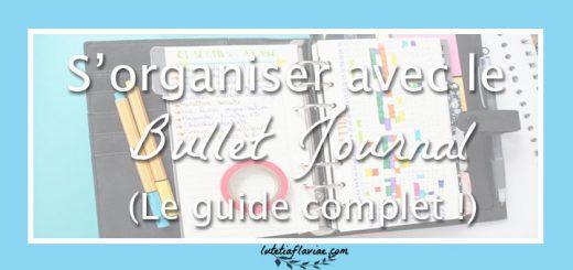 Découvrez mon guide complet pour s'organiser avec le bullet journal ! Dans ce post ultra détaillé, vous saurez tout sur la méthode, comment l'adopter et où trouver l'inspiration nécessaire pour s'y mettre ! Cliquez pour lire l'article sur lutetiaflaviae.com !
