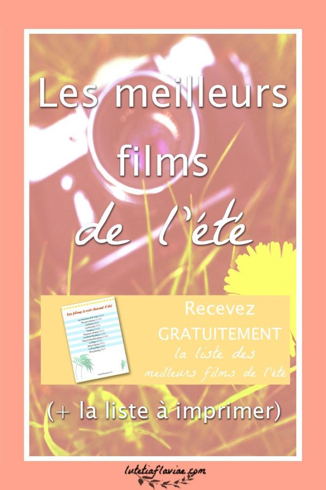 Découvrez ma sélection des meilleurs films de l'été à voir absolument pour se sentir en vacances ! Téléchargez-la sur lutetiaflaviae.com