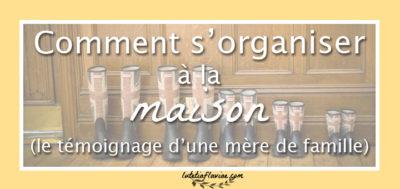 Organisation familiale : Organiser sa maison avec une famille nombreuse