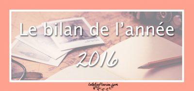 2016 : Le bilan bien-être, lifestyle, culture (leçons + découvertes)