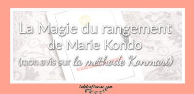 Livre : La Magie du rangement de Marie Kondo (la méthode Konmari)