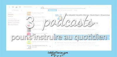 Trois podcasts pour s'instruire au quotidien