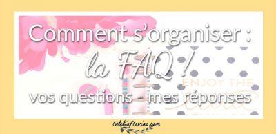 FAQ : 12 astuces pour améliorer sa gestion du temps et des priorités