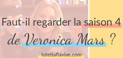 Veronica Mars : la saison 4 (Faut-il la regarder ?)