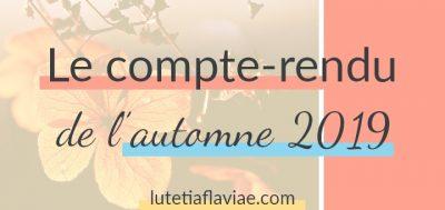 Automne 2019 : Le compte-rendu bien-être, lifestyle, culture